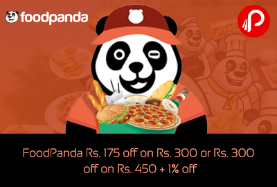 FoodPanda 175 off on 300 or 300 off on 450 + 1% off