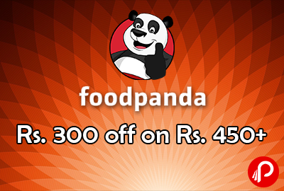 300 off on Rs. 450+ Voucher – FoodPanda