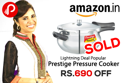 Lightning Deal : Prestige Popular Aluminium Pressure Cooker, 2 Litres (amazon.in) Upcoming Deal