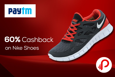 Buy Nike Shoes on Paytm and get 60% Cashback