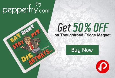 Get 50% off on Thoughtroad Fridge Magnet