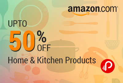 Home & Kitchen Sale upto 50% Off on products – Amazon