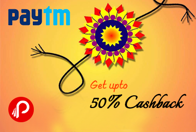 Get upto 50% Cashback on Rakhi - Paytm
