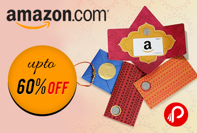 Get 60% off on Rakhi special Gift Card, Shagun Envelopes, Bloom Boxes - Amazon