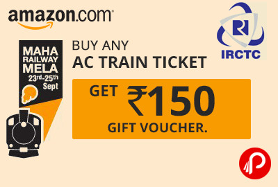 Get Rs.150 gift voucher on IRCTC AC train Booking - Amazon
