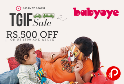 Get Rs.500 off in TGIF Sale - Babyoye