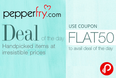 Get Flat 50% Off on Handpicked Items - Pepperfry