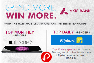Top Monthly Spenders Chance to win iPhone6 upon transact using Axis mobile