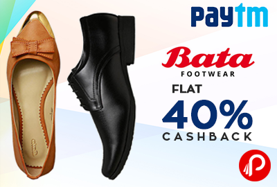 Get Flat 40% Cashback on Bata Footwears - Paytm