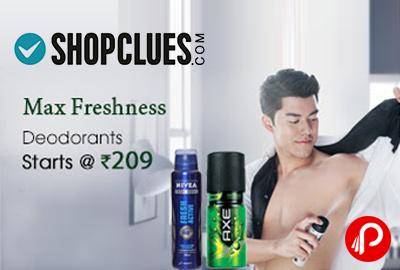 Max Freshness Deodorant Starts @ 209 - ShopClues