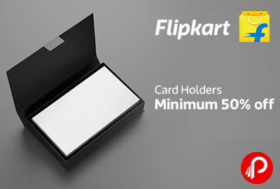 Minimum 50% off on Card Holders - Flipkart