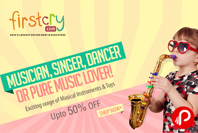UPTO 50% off on Exciting Range of Musical instruments & Toys - FirstCry