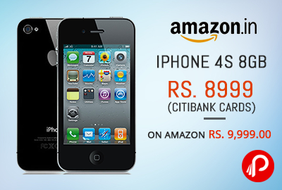 Apple iPhone 4S 8GB Rs. 8999 (Citibank Cards) or Rs. 9999 – Amazon