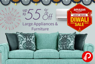 Get UPTO 55% off Large Appliances & Furniture - Amazon