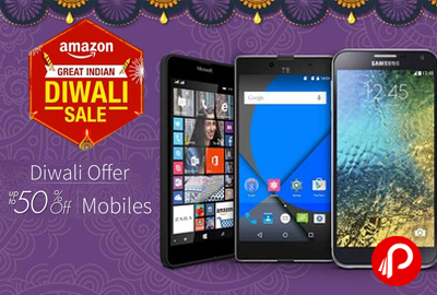 Diwali offer UPTO 50% off on Mobiles - Amazon