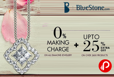 0 % Making Charge + UPTO 25% Extra Off - BlueStone