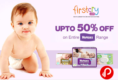 Get UPTO 50% off on Entire HUGGIES Ranges - FirstCry
