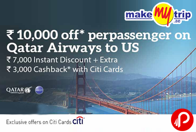 Rs.7,000 instant discount per person on Qatar airways to US - MakeMyTrip