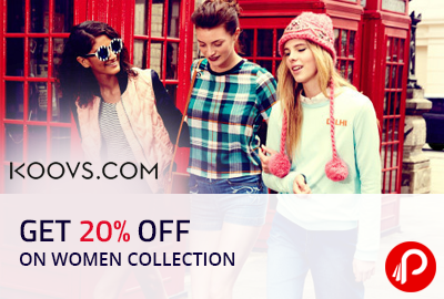 Get 20% off on Women Collection - Koovs