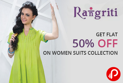 Get Flat 50% Off on Women Suits Collection - Rangriti