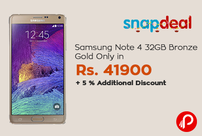 5c14fd180 Samsung Note 4 32GB Bronze Gold Only in Rs. 41900+ 5 % Additional Discount
