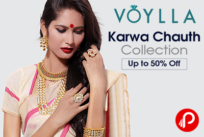 Get Up to 50% Off on Jewellery | Karwa Chauth Celebration - Voylla