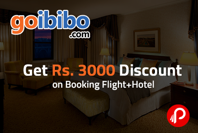 Get Rs. 3000 Discount on Booking Flight+Hotel - Goibibo