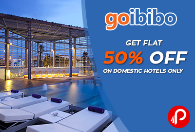 Get Flat 50% off on Domestic Hotels Only - Goibibo
