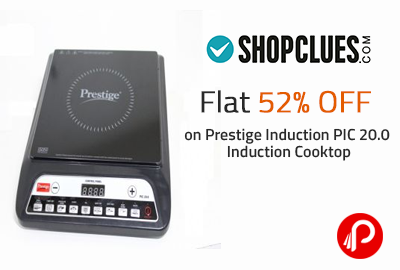 Flat 52% OFF on Prestige Induction PIC 20.0 Induction Cooktop | Only in Rs. 1299 - Shopclues