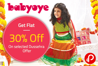 Get Flat 30% Off on selected Dussehra Offer - Babyoye