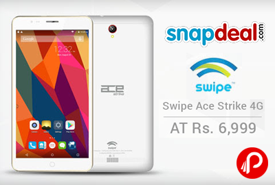 Get Swipe Ace Strike 4G 16GB in Only Rs.6999 - Snapdeal