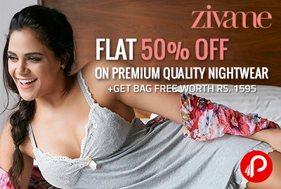 Flat 50% off on Premium Quality Nightwear+Get Bag free Worth Rs. 1595 - Zivame