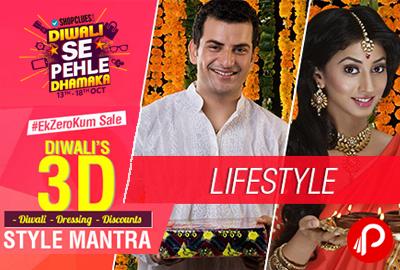 Diwali's 3D Sytle Mantra, Ek Zero Kum Sale - Shopclues