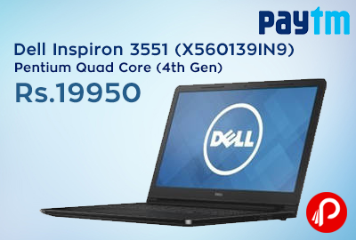 Get 24% Discount + 18% cashback on Dell Inspiron 3551 (X560139IN9) Laptop - Paytm