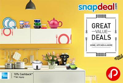 Get Great Value Deals on Home, Kitchen & More Categories - Snapdeal