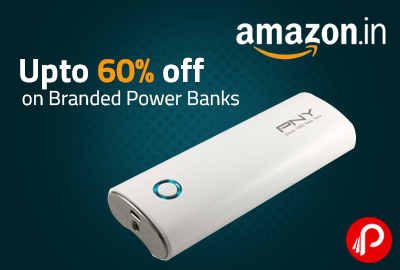 Upto 60% off on Branded Power Banks - Amazon