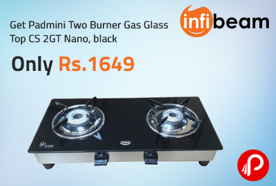 Get Padmini Two Burner Gas Glass Top CS 2GT Nano, black only Rs. 1649 - Infibeam