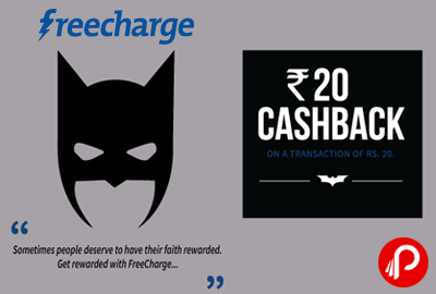 Get Rs.20 Cashback on a Transaction of Rs.20 - FreeCharge