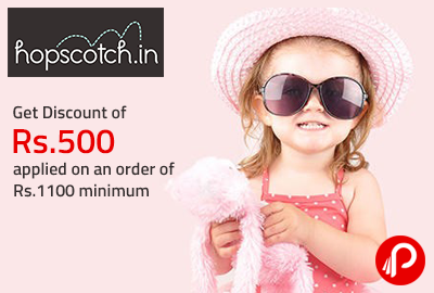 Get Discount of Rs.500 applied on an order of Rs.1100 minimum - Hopscotch
