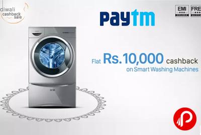 FLAT RS 10000 Cashback on Smart Washing Machines - Paytm
