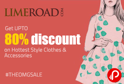 Get UPTO 80% discount on Hottest Style Clothes & Accessories - LimeRoad