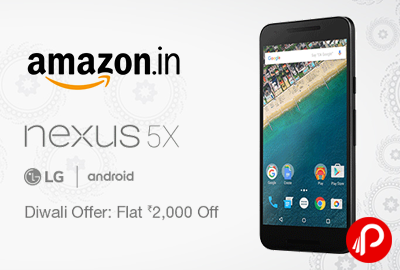 Get Flat Rs.2000 off on Nexus 5X LG - H791 | Diwali Offers - Amazon