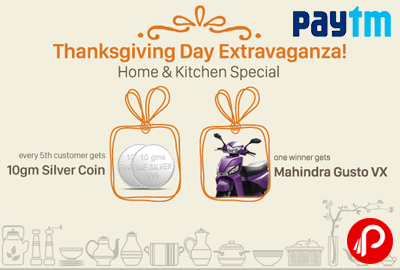 Get 10Gm Silver Coin every 5th Customer on Home Kitchen Special | Thanksgiving Day Extravaganza - Paytm