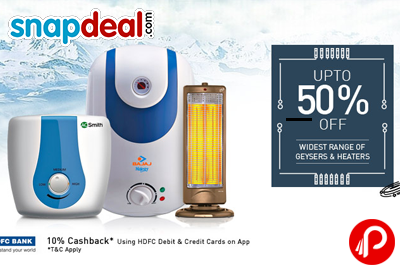 UPTO 50% off on Widest Range of Geysers & Heaters - Snapdeal