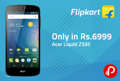 Acer Liquid Z530 only in Rs.6999 - Flipkart