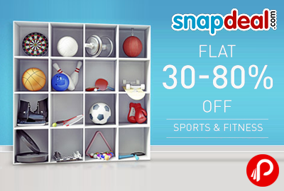 Get Flat 30% - 80% off on Sports & Fitness Products - Snapdeal