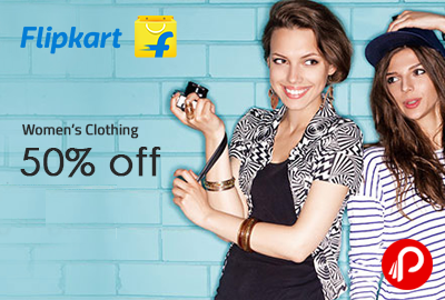 UPTO Minimum 50% off on Women's Clothing - Flipkart