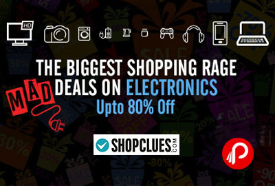 UPTO 80% off MAD DEALS on Electronics Products | Black Friday Sale - Shopclues