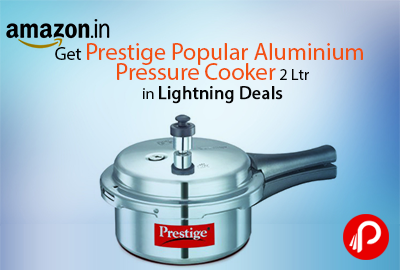 Get Prestige Popular Aluminium Pressure Cooker 2 Ltr in Lightning Deals - Amazon