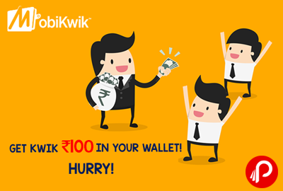 Get Flat Rs. 100 CashBack on Min. Transaction of Rs.1000 - Mobikwik